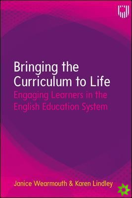 Bringing the Curriculum to Life: Engaging Learners in the English Education System