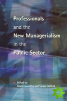 PROFESSIONALS & NEW MANAGERIALISM