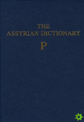 Assyrian Dictionary of the Oriental Institute of the University of Chicago, Volume 12, P