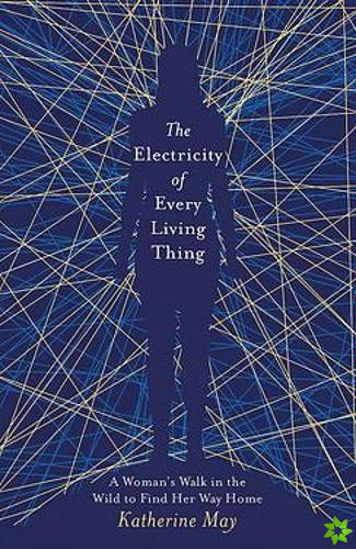 Electricity of Every Living Thing
