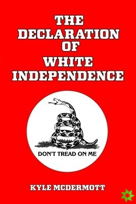 Declaration of White Independence