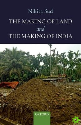 Making of Land and The Making of India