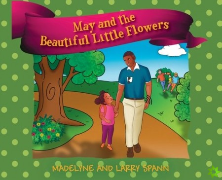 May and the Beautiful Little Flowers