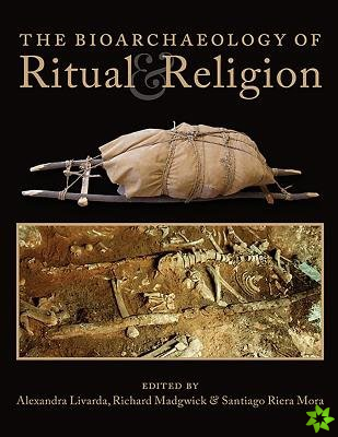 Bioarchaeology of Ritual and Religion