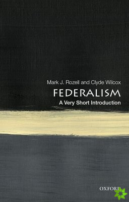Federalism: A Very Short Introduction