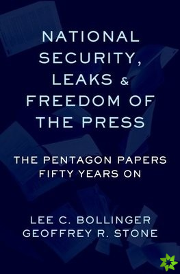 Leaks, National Security, and the First Amendment