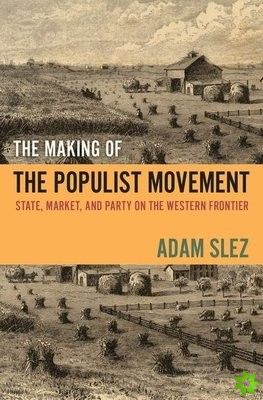 Making of the Populist Movement