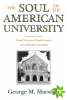 Soul of the American University