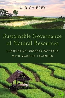 Sustainable Governance of Natural Resources