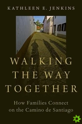 Walking the Way Together