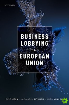 Business Lobbying in the European Union