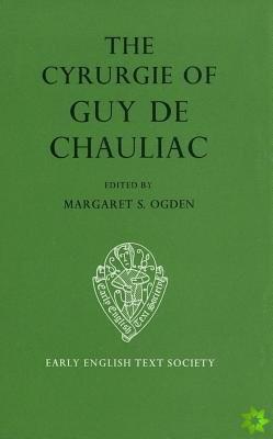 Cyrurgie of Guy de Chauliac