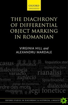 Diachrony of Differential Object Marking in Romanian