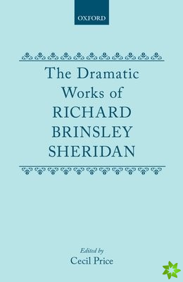 Dramatic Works Richard Brinsley Sheridan