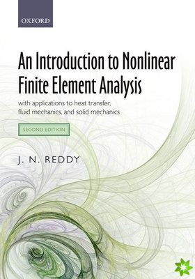 Introduction to Nonlinear Finite Element Analysis Second Edition
