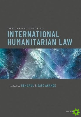 Oxford Guide to International Humanitarian Law