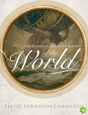 Oxford Illustrated History of the World