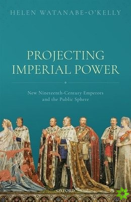 Projecting Imperial Power