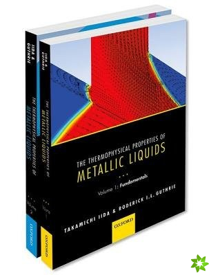 Thermophysical Properties of Metallic Liquids: THERMO PROP METALL LIQUID PCK