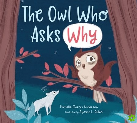 Owl Who Asks Why