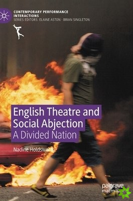 English Theatre and Social Abjection