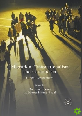 Migration, Transnationalism and Catholicism
