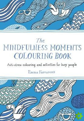 Mindfulness Moments Colouring Book