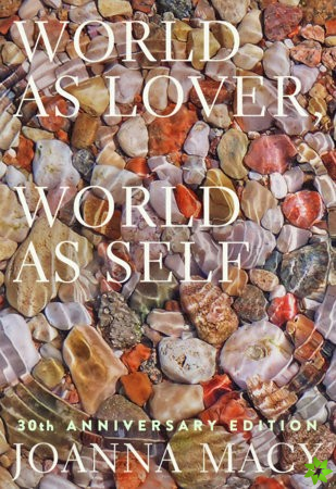 World as Lover, World as Self: 30th Anniversary Edition