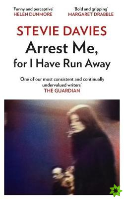 Arrest Me for I Have Run Away