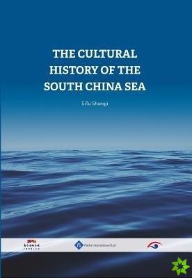 CULTURAL HISTORY OF THE SOUTH CHINA SEA