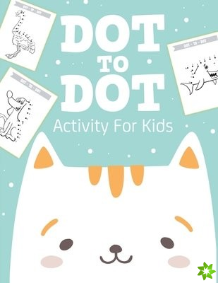 Dot To Dot Activity For Kids