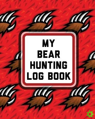 My Bear Hunting Log Book
