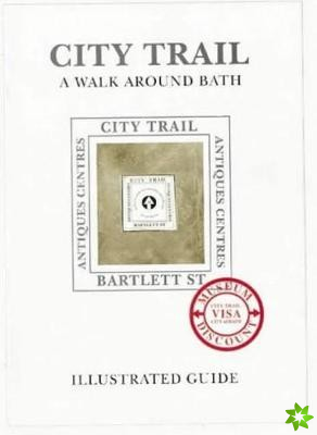 City Trail by Way of Walcot