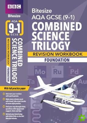 BBC Bitesize AQA GCSE (9-1) Combined Science Trilogy Foundation Workbook