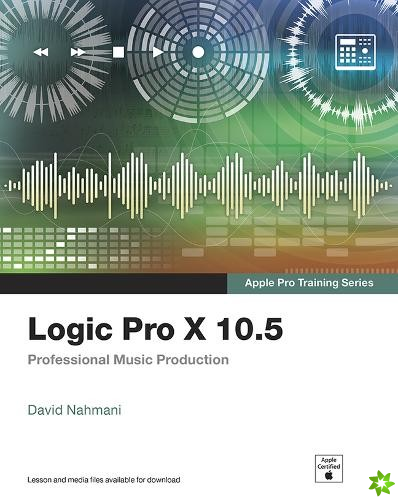 Logic Pro X 10.5 - Apple Pro Training Series