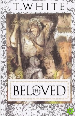 Beloved: The White Temple Trilogy