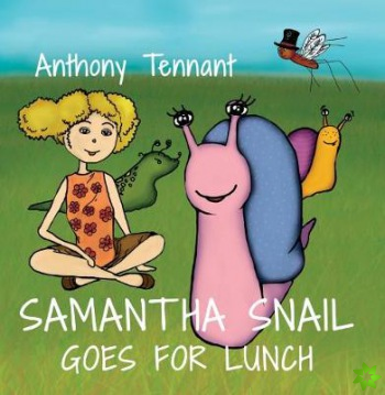 Samantha Snail Goes For Lunch