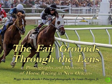 Fair Grounds Through the Lens, The