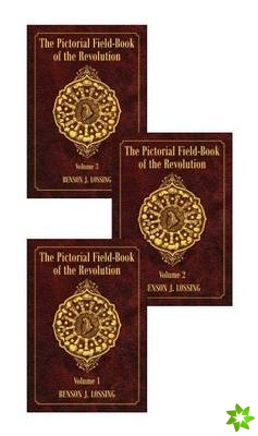 Pictorial Field-Book of the Revolution, The