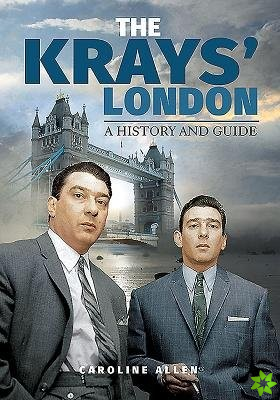 Guide to the Krays' London