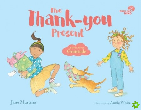 Smiling Mind: The Thank-you Present