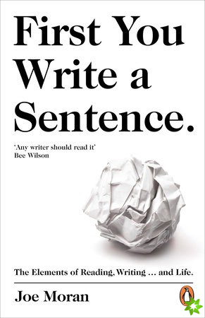 First You Write a Sentence.