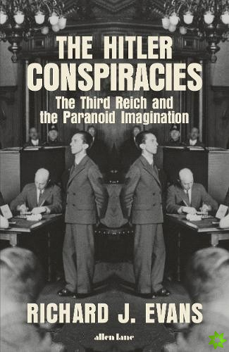 Hitler Conspiracies