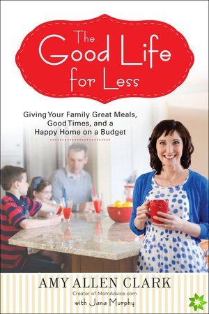 Good Life for Less