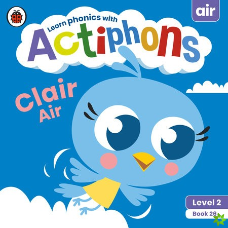 Actiphons Level 2 Book 26 Clair Air