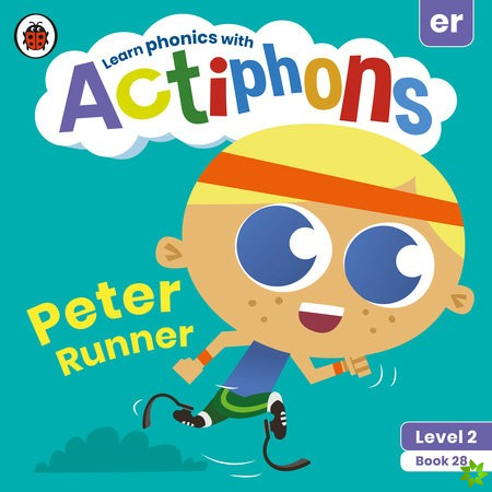 Actiphons Level 2 Book 28 Peter Runner