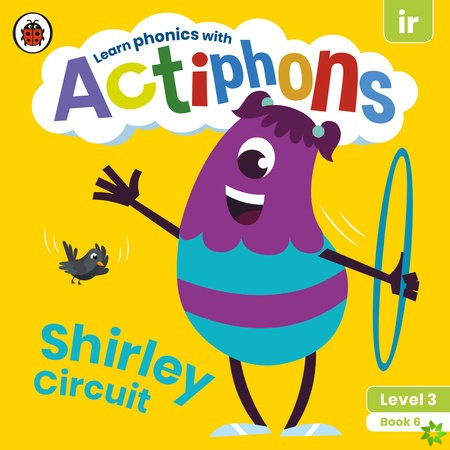 Actiphons Level 3 Book 6 Shirley Circuit