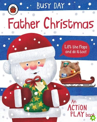 Busy Day: Father Christmas