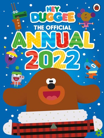 Hey Duggee: The Official Hey Duggee Annual 2022