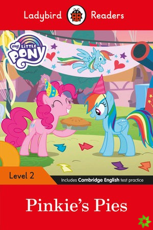 Ladybird Readers Level 2 - My Little Pony: Pinkie's Pies (ELT Graded Reader)